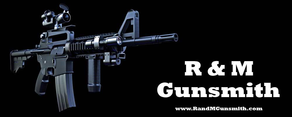 R & M Gunsmith - Kansas Gunsmith - serving Kansas and Missouri